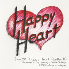 """Happy Heart"" by Cindy Garber Iverson for DAY 28: Lettering + Doodle Challenge on Instagram"
