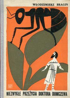 """""""Niezwykłe przeżycie doktora Dumczewa"""" Włodzimierz Bragin Translated by Maria Brzozowska Cover by Janusz Stanny Published by Wydawnictwo Iskry 1962"""