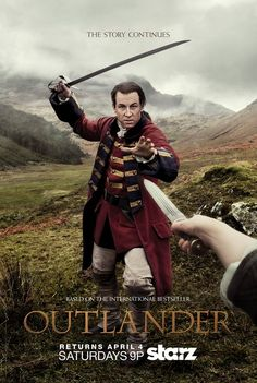Official Poster Second Half Season One | The first poster features Jamie (Sam Heughan) and Claire (Caitriona Balfe) in the same pose as the original poster, but Jamie now has his hands on his sword and Claire is holding a dirk.  Frank's hand is now Black Jack Randall (both played by Tobias Menzies).