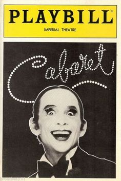 Production information including a full synopsis and song list of the world famous Cabaret the Musical which has delighted audiences on Broadway and London. Broadway Nyc, Broadway Plays, Broadway Theatre, Music Theater, Broadway Shows, Broadway Playbill, Broadway Posters, Theatre Posters, Movie Posters