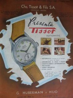 Reloj TISSOT, publicidad argentina, década del 40.