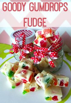 Christmas candy and chocolate you can make yourself - goody gumdrops fudge