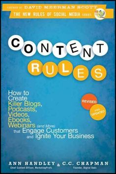 """The guide to creating engaging web content and building a loyal following, revised and updated Blogs, YouTube, Facebook, Twitter, Google+, and other platforms are giving everyone a """"voice,"""" including"""