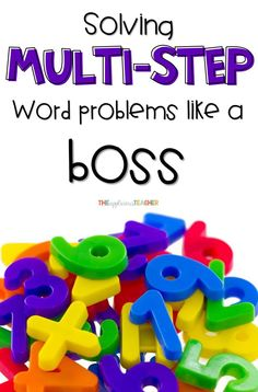 Are your students struggling with solving multi-step word problems? This simple process breaks down the solving complicated problems into 3 easy steps. Help your students solve word problems like a boss! TheAppliciousTeacher.com #multistepwordproblems #math #3rdgrademath