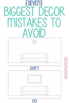 7 Biggest Decor Mistakes to Avoid