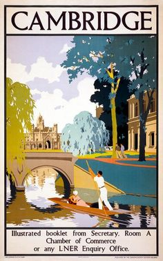 Cambridge. Illustrated booklet from Secretary. Room A Chamber of Commerce or an L.N.E.R. Enquiry Office.Vintage travel poster for Cambridge, England issued by the London and North Eastern Railway. Circa 1930.