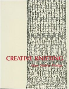 Creative Knit  - Mary Walker Phillips