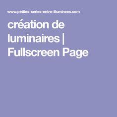 création de luminaires | Fullscreen Page