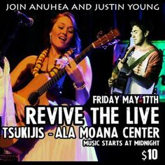 Honolulu, HI Revive the Live with Anuhea feat Justin Young. Full band show for a special night in Honolulu - www.anuheajams.com Click flyer for more >>