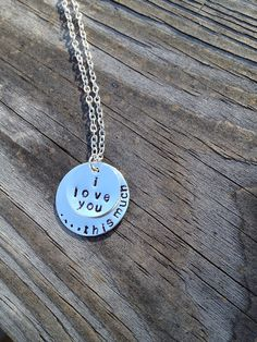 I Love You...This Much  Metal Stamped Jewelry by savinggrace28, $20.00