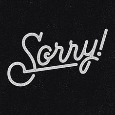 Sorry! by Chad Vincent Palmer