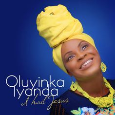 [Music] : OLUYINKA IYANDA  I HAIL JESUS (THE ALBUM) ALADE WURA FT. MIKE ABDUL [@IYANDA_OLUYINKA