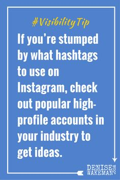 Get hashtag inspiration from high-profile Instagram accounts.