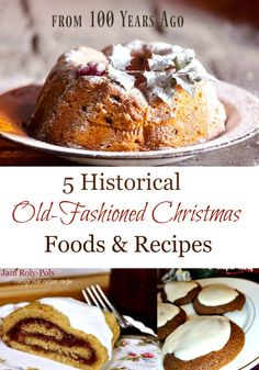 Enjoy the nostalgia of Grandmother's recipe cards and vintage cook books? Here you will find 5 historical Christmas recipes dating back a hundred years or more. Not only are they delicious, but make a great conversation piece at your Christmas parties. #vintage #historical #Christmas