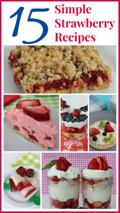 15 Simple Strawberry Recipes (Must Try Funny) Fruit Recipes, Baking Recipes, Dessert Recipes, Yummy Treats, Sweet Treats, Yummy Food, Strawberry Desserts, Strawberry Pie, Eat Dessert First