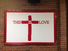 This is Love Christian Bulletin Boards, Spring Bulletin Boards, Church Bulletin Boards, Classroom Wall Displays, Classroom Walls, Catholic Easter, Catholic School, Bullentin Boards, Church Banners