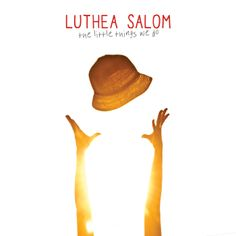 Luthea Salom - The little things we do (@ Spotify) - Subterfuge records 2013