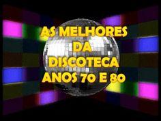 As melhores da Discoteca anos 70 e 80 - The best Disco Music 70's 80's