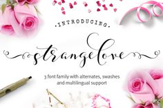 Strangelove - wedding font family by Joanne Marie on @creativemarket