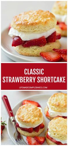 These classic strawberry shortcakes are simple yet sweet dessert perfect for strawberry season. They are made with homemade biscuits freshly whipped cream and juicy strawberries. Sweet Desserts, Dessert Recipes, Dessert Ideas, Scone Recipes, Summer Desserts, Dessert Table, Sweet Recipes, Homemade Strawberry Shortcake, Strawberry Recipes