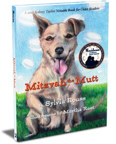Mitzvah the Mutt by Sylvia Rouss (ages 5-8)