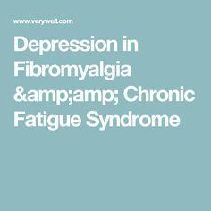 Depression in Fibromyalgia & Chronic Fatigue Syndrome