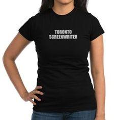 TORONTO SCREENWRITER T-Shirt
