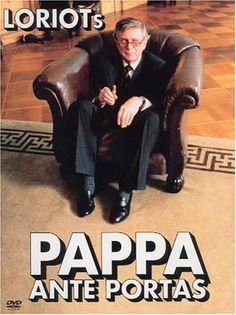 Papa ante portas | Attention, papa arrive! [Pappa ante Portas] de Vicco von Bülow (1991 ...