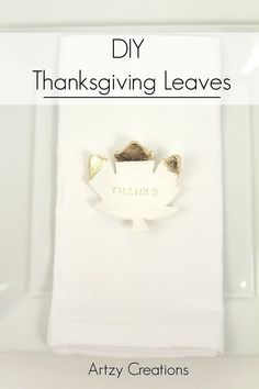 DIY Thanksgiving Leaves - Add an elegant look to your Thanksgiving with these beautiful fall leaves. Thanksgiving Crafts, Thanksgiving Table, Big Meals, Crafty Kids, Fall Leaves, Craft Projects, Stuffing, Elegant, Fruit Salad
