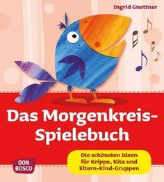 Das Morgenkreis-Spielebuch - Die schönsten Ideen für Krippe, Kita und Eltern-Kind-Gruppen von Ingrid Gnettner http://www.amazon.de/dp/3769818555/ref=cm_sw_r_pi_dp_vCCtvb08ZRPTS
