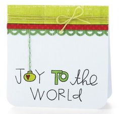 Joy to the World card: Free holiday printables for paper crafting from Paper Crafts & Scrapbooking
