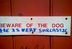 If @TheBloggess had a dog, she would also have this sign. picturesofwalls.com