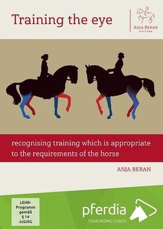 Training the Eye (DVD) by Anja Beran - Horse and Rider Books Western Riding, Horse Riding, Horse Movies, Kinesiology Taping, Types Of Horses, Horse Supplies, Riding Lessons, Horse Care, Horse Photography