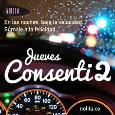 Este y todos los jueves, bájale al estrés y súbele a la alegria con las noches de Jueves Consenti2  Pides un coctel y nosotros sumamos el sabor. www.nolita.co