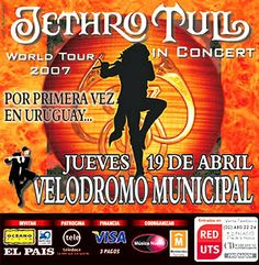 Jethro Tull World Tour 2007 in Concert in Uruguay Music Posters, Concert Posters, Jethro Tull, Vintage Rock, Aarhus, Montevideo, Rock Music, First Time, Tours