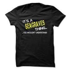 I Love Its a SEAGRAVES thing! Shirts & Tees