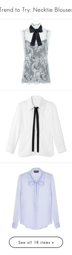 """""""Trend to Try: Necktie Blouses"""" by polyvore-editorial ❤ liked on Polyvore featuring necktieblouse, tops, blouses, neck-tie, neck tie blouse, lace camisoles, tie-neck blouses, lace cami top, shirts and collared shirts"""