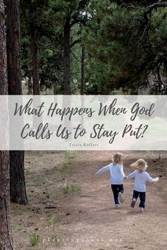 What Happens When God Calls Us to Stay Put? http://www.plantingroots.net/what-happens-when-god-calls-us-to-stay-put/?utm_campaign=coschedule&utm_source=pinterest&utm_medium=Planting%20Roots&utm_content=What%20Happens%20When%20God%20Calls%20Us%20to%20Stay%20Put%3F