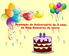 Promoção de Aniversário no blog! Passa lá! www.conversadelivro.blogspot.com.br