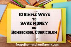 10 Simple Ways to Save Money on Homeschool Curriculum - Frugal Homeschool Family