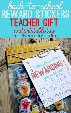 Simple Back to School Teacher Gift- reward stickers with this printable tag!