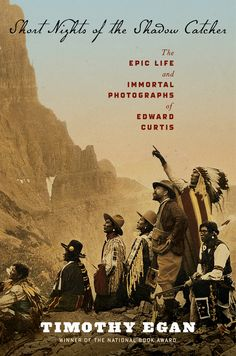 Timothy Egan is on tour for his new book SHORT NIGHTS OF THE SHADOW CATCHER: The Epic Life and Immortal Photographs of Edward Curtis. Timothy will be here at Bookworks in Albuquerque on October 22 at 7 p.m.!