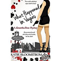 #Book Review of #WhatHappenedinVegas from #ReadersFavorite - https://readersfavorite.com/book-review/what-happened-in-vegas  Reviewed by Liz Konkel for Readers' Favorite  What Happened in Vegas by Katie Bloomstrom is the second in the Samantha Stone Mystery series, following The Trouble with St. John. Sam Stone has a new goal in life: unofficial private sleuth working for rich Italian Francisco Vitale. Her new job? Searching for Vitale's missing granddaughters, Anna ...