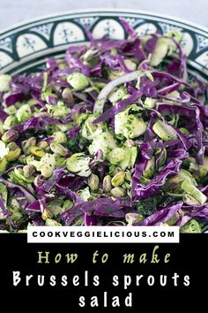 Add a splash of colour to your meal with this delicious Brussels sprouts salad. A delicious vegan winter salad, this is a great addition to a Christmas meal too. Sprouts Salad, Brussel Sprout Salad, Brussels Sprouts, Autumn Recipes Vegetarian, Healthy Salad Recipes, Vegetarian Dinners, Vegan Meals, Vegan Recipes, Kinds Of Vegetables
