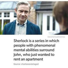 The fact that he was just looking for an apartment in the beginning and somehow got wrapped up in everything is so underrated