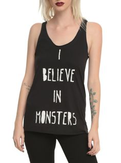 """Black racer back tank top with """"I Believe In Monsters"""" screened on the front."""