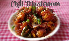 Chinu's Kitchen Corner: Chili Mushroom Dry