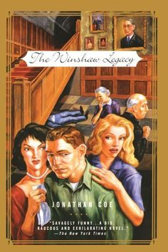 Father's Day: The Winshaw Legacy: or, What a Carve Up! by Jonathan Coe,