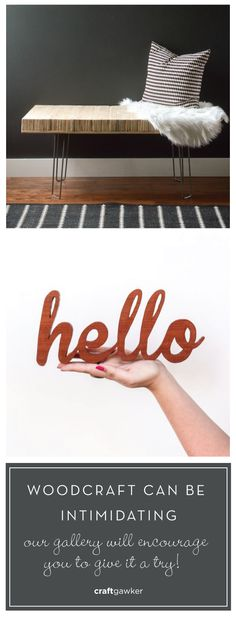Our DIY woodcraft gallery will inspire you to work with wood!