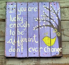 Don't Ever Change Pallet Sign by KristaJBrock on Etsy, $55.00
